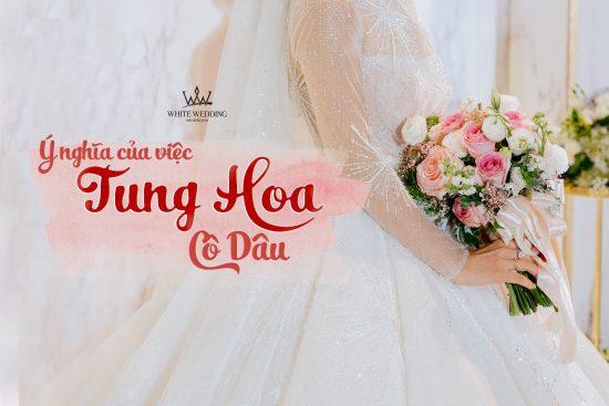 y-nghia-viec-tung-hoa-co-dau (1)